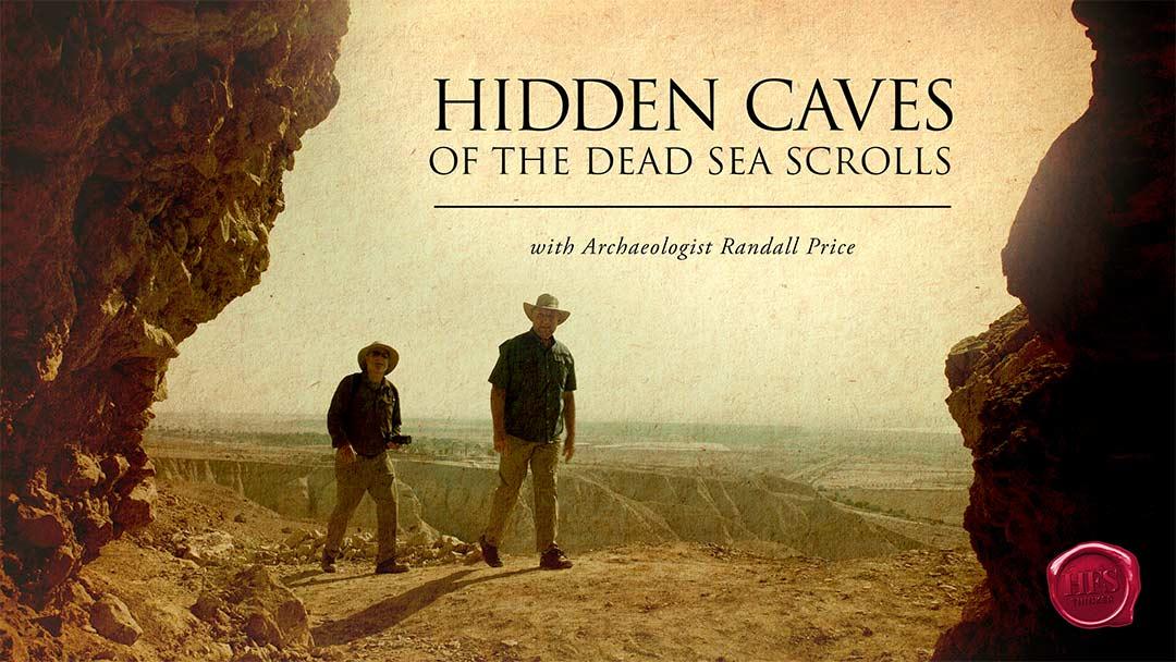 Exploring Hidden Caves of the Dead Sea Scrolls